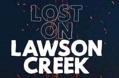LOST ON LAWSON CREEK